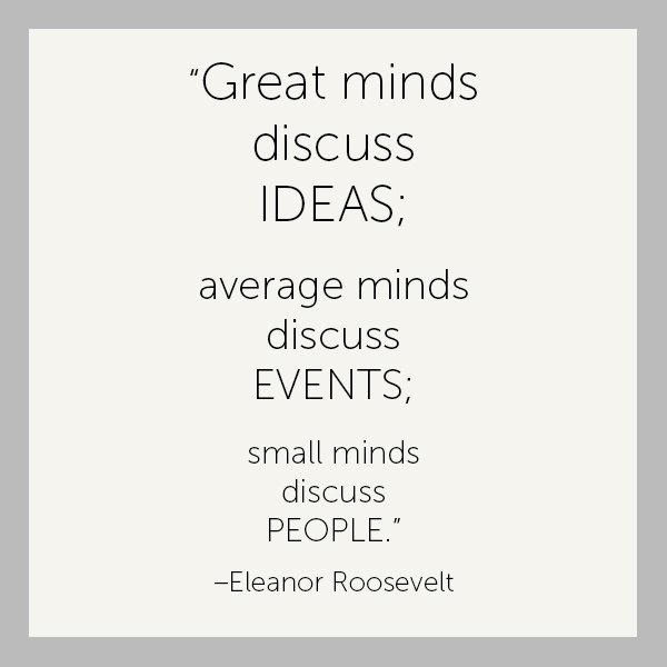Small Minds Discuss People Quote: #8 Quotes That Will Motivate You To Success